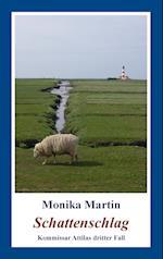 Schattenschlag af Monika Martin