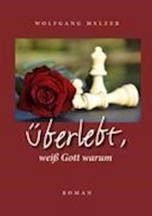 Berlebt, Wei Gott Warum af Wolfgang Melzer