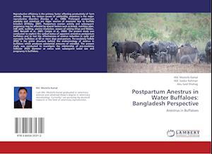 Postpartum Anestrus in Water Buffaloes af MD Mostofa Kamal, Md Saidur Rahman, Abu Said Shohag
