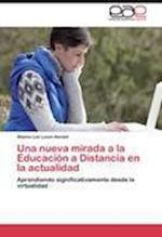 Una Nueva Mirada a la Educacion a Distancia En La Actualidad af Leoni Handel Sheina Lee, Sheina Lee Leoni Handel