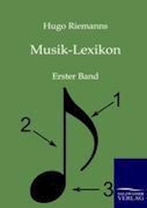 Musik-Lexikon af Hugo Riemann