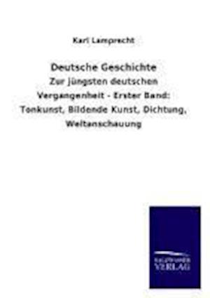 Deutsche Geschichte af Karl Lamprecht