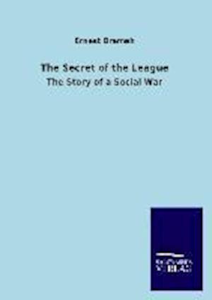 The Secret of the League af Ernest Bramah