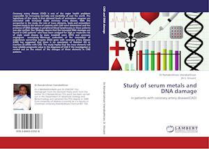 Study of Serum Metals and DNA Damage af Ramakrishnan Veerabathiran, S. Vincent, Dr Ramakrishnan Veerabathiran