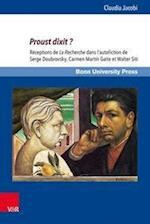 Proust Dixit ? (Grundungsmythen Europas in Literatur Musik Und Kunst, nr. 8)