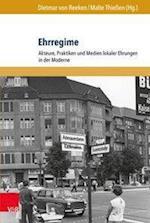 Ehrregime (Formen Der Erinnerung, nr. 63)