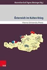 Osterreich Im Kalten Krieg (Zeitgeschichte Im Kontext, nr. 11)