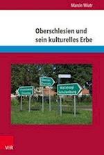 Oberschlesien Und Sein Kulturelles Erbe (Eckert Die Schriftenreihe, nr. 140)