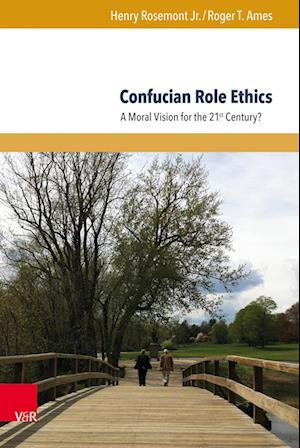 Confucian Role Ethics af Roger T. Ames, Henry Rosemont Jr