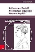 Katharina Von Kardorff-Oheimb (1879-1962) in Der Weimarer Republik (LHomme Schriften, nr. 22)