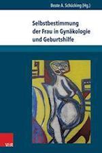 Selbstbestimmung Der Frau in Gynakologie Und Geburtshilfe (Frauengesundheit, nr. 3)
