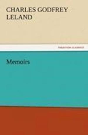 Memoirs af Charles Godfrey Leland