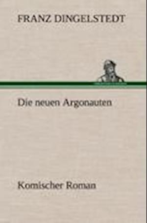 Die Neuen Argonauten af Franz Dingelstedt