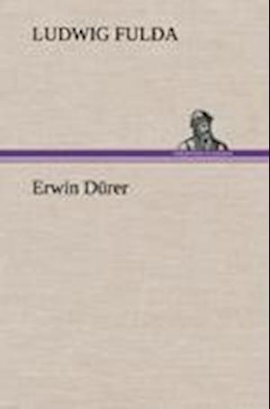 Erwin Durer af Ludwig Fulda