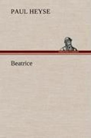 Beatrice af Paul Heyse