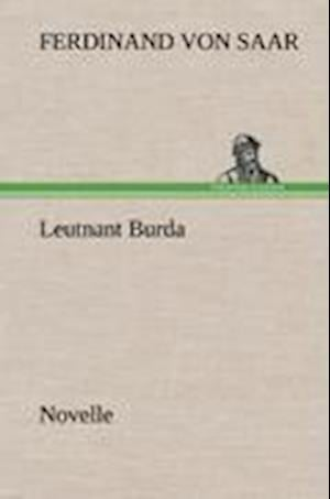 Leutnant Burda af Ferdinand Von Saar