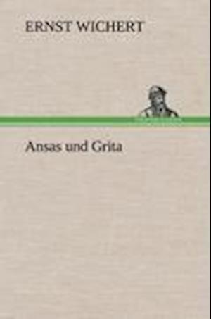 Ansas Und Grita af Ernst Wichert