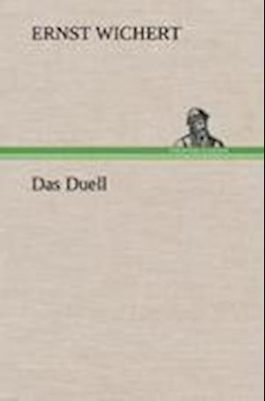 Das Duell af Ernst Wichert