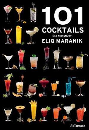 101 Cocktails af Eliq Maranik