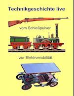Vom Schiesspulver Zur Elektromobilitat