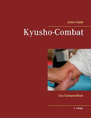 Kyusho-Combat af Achim Keller