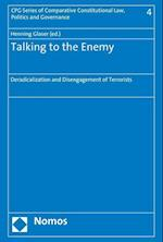 Talking to the Enemy (Cpg Series of Comparative Constitutional Law Politics and G, nr. 4)