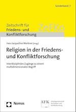 Religion in Der Friedens- Und Konfliktforschung (Zeitschrift Fur Friedens Und Konfliktforschung Sonderband)