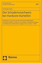 Der Schadensnachweis Bei Hardcore-Kartellen (Wirtschaftsrecht Und Wirtschaftspolitik, nr. 283)