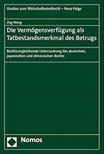 Die Vermogensverfugung ALS Tatbestandsmerkmal Des Betrugs (Studien Zum Wirtschaftsstrafrecht, nr. 4)