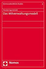 Das Mitverwaltungsmodell af Thorsten Ingo Schmidt