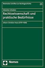 Rechtswissenschaft Und Praktische Bedurfnisse (Rheinische Schriften Zur Rechtsgeschichte, nr. 23)