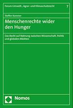 Menschenrechte Wider Den Hunger (Forum Umwelt Agrar Und Klimaschutzrecht, nr. 7)