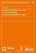 Denial-Of-Benefits-Klauseln in Internationalen Investitionsschutzvertragen (Studien Zum Internationalen Investitionsrecht, nr. 19)