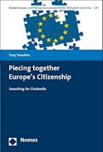 Piecing Together Europe's Citizenship (Denkart Europa, nr. 25)