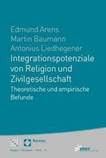 Integrationspotenziale Von Religion Und Zivilgesellschaft (Religion Wirtschaft Politik, nr. 14)