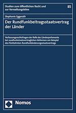 Der Rundfunkbeitragsstaatsvertrag Der Lander (Studien Zum Offentlichen Recht Und Zur Verwaltungslehre, nr. 85)