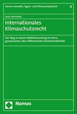 Internationales Klimaschutzrecht (Forum Umwelt Agrar Und Klimaschutzrecht, nr. 9)