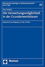 Die Verwertungsmoglichkeit in Der Grunderwerbsteuer (Munsterische Beitrage Zur Rechtswissenschaft, nr. 39)