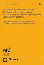 40 Jahre Wfv-Sportrechtsseminare (Schriften Zum Sportrecht, nr. 40)