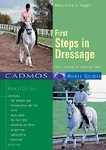 First Steps in Dressage af Anne-Katrin Hagen