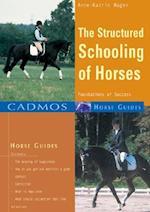 The Structured Schooling of Horses af Anne-Katrin Hagen