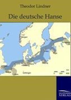 Die Deutsche Hanse af Theodor Lindner