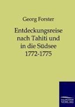 Entdeckungsreise Nach Tahiti Und in Die S Dsee 1772-1775 af George Forster