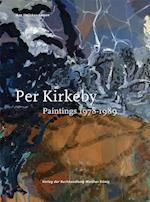 Per Kirkeby: Paintings 1978 - 1989