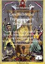 Geschichte Der Franz Sischen Revolution af Jules Michelet