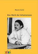 Das Werk Der Artamonows af Maxim Gorki