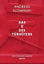 Andreas Slominski: Das U des Turhuter