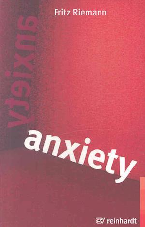 Anxiety af Fritz Riemann