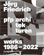 Jorg Friedrich PFP Architekten