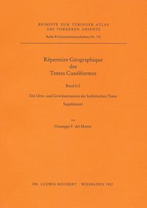 Repertoire Geographique Des Textes Cuneiformes VI af Johann Tischler, Giuseppe F. del Monte
